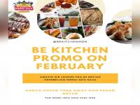 Be Kitchen promo on February Medan